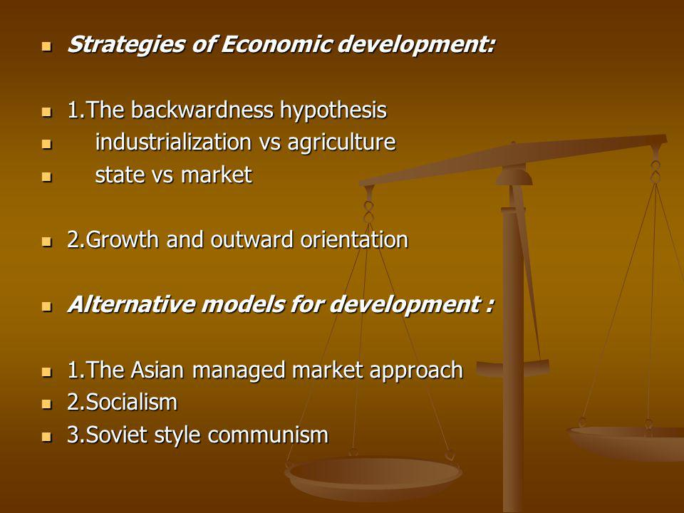 Strategies of Economic development: