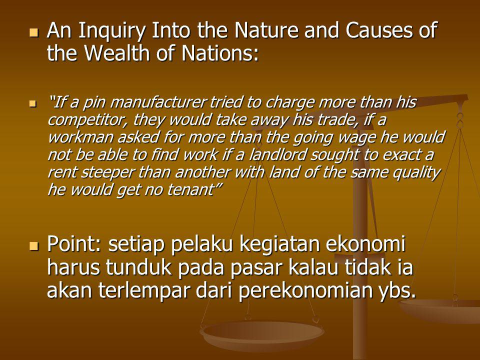 An Inquiry Into the Nature and Causes of the Wealth of Nations: