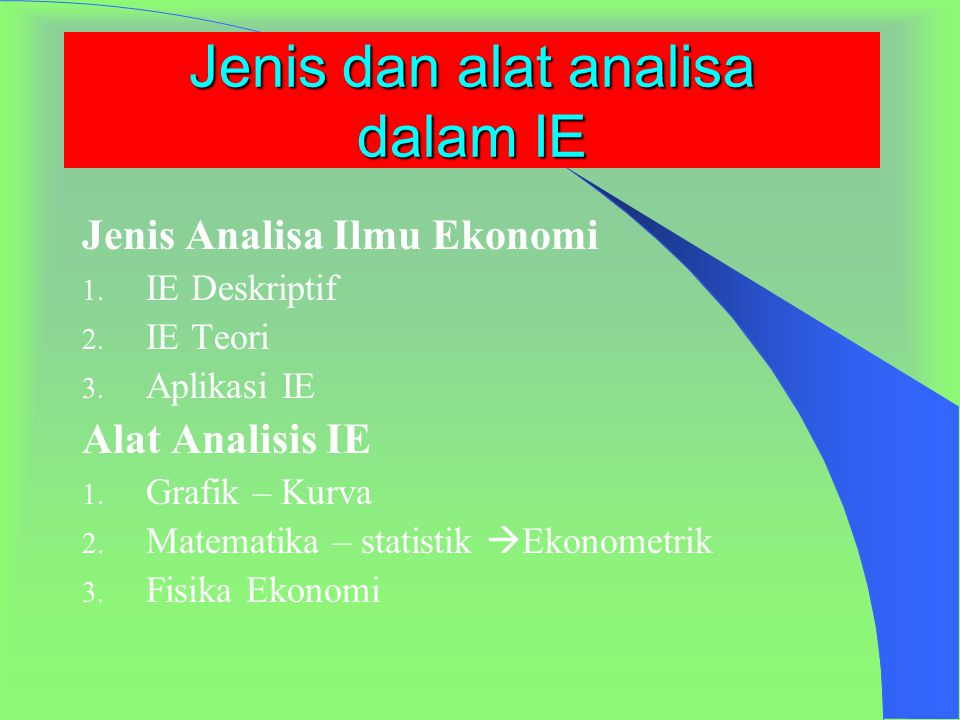 Jenis dan alat analisa dalam IE