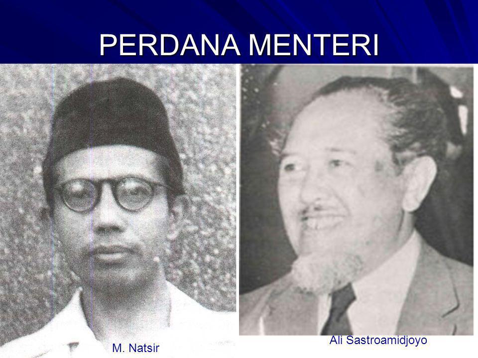 PERDANA MENTERI Ali Sastroamidjoyo M. Natsir