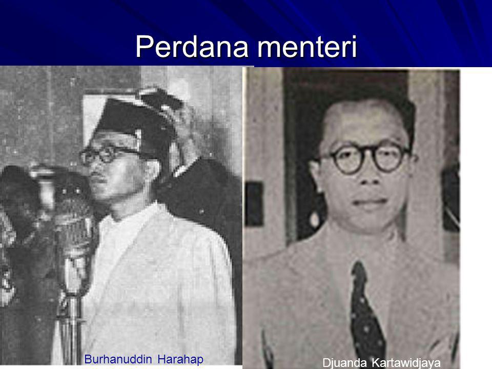 Perdana menteri Burhanuddin Harahap Djuanda Kartawidjaya