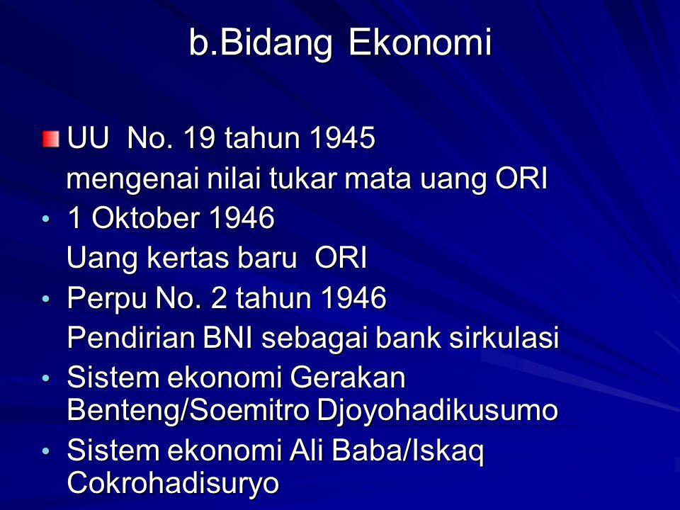 b.Bidang Ekonomi UU No. 19 tahun 1945