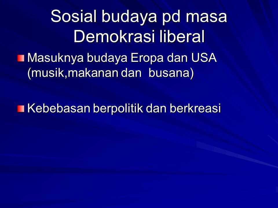 Sosial budaya pd masa Demokrasi liberal