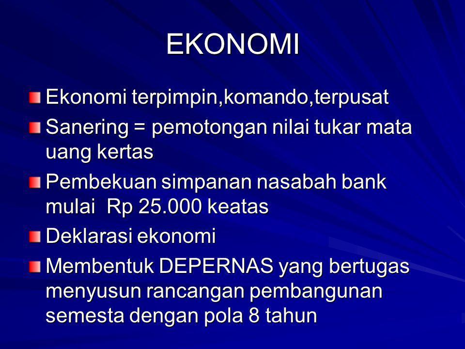 EKONOMI Ekonomi terpimpin,komando,terpusat