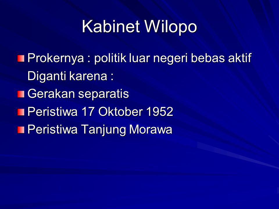 Kabinet Wilopo Prokernya : politik luar negeri bebas aktif