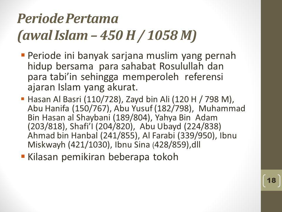 Periode Pertama (awal Islam – 450 H / 1058 M)