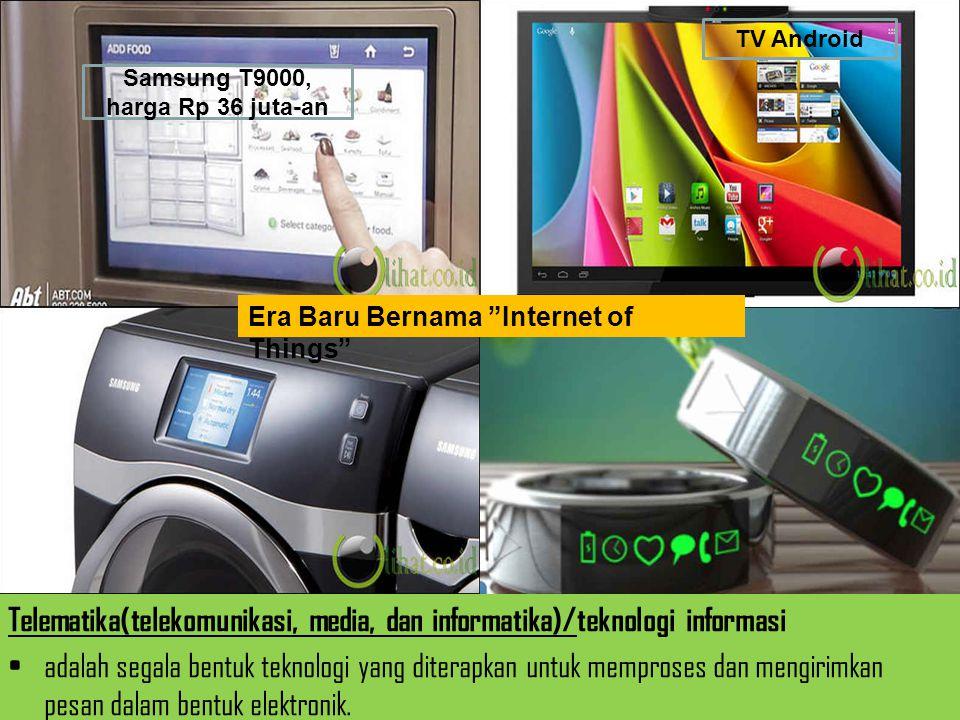 Telematika(telekomunikasi, media, dan informatika)/teknologi informasi