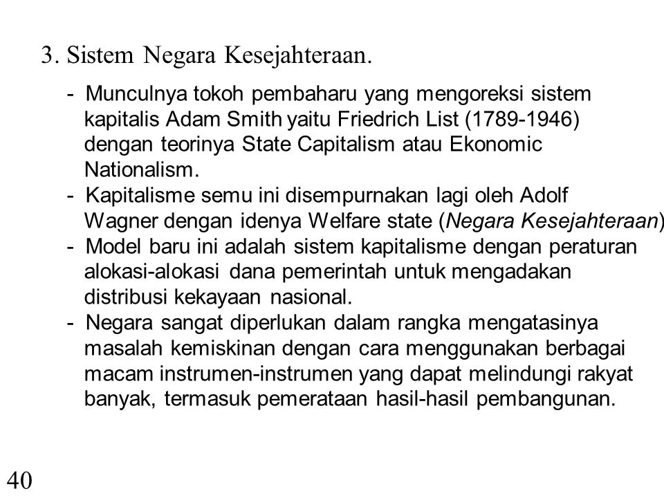 3. Sistem Negara Kesejahteraan.