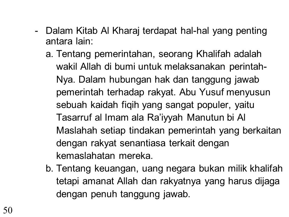 - Dalam Kitab Al Kharaj terdapat hal-hal yang penting antara lain:
