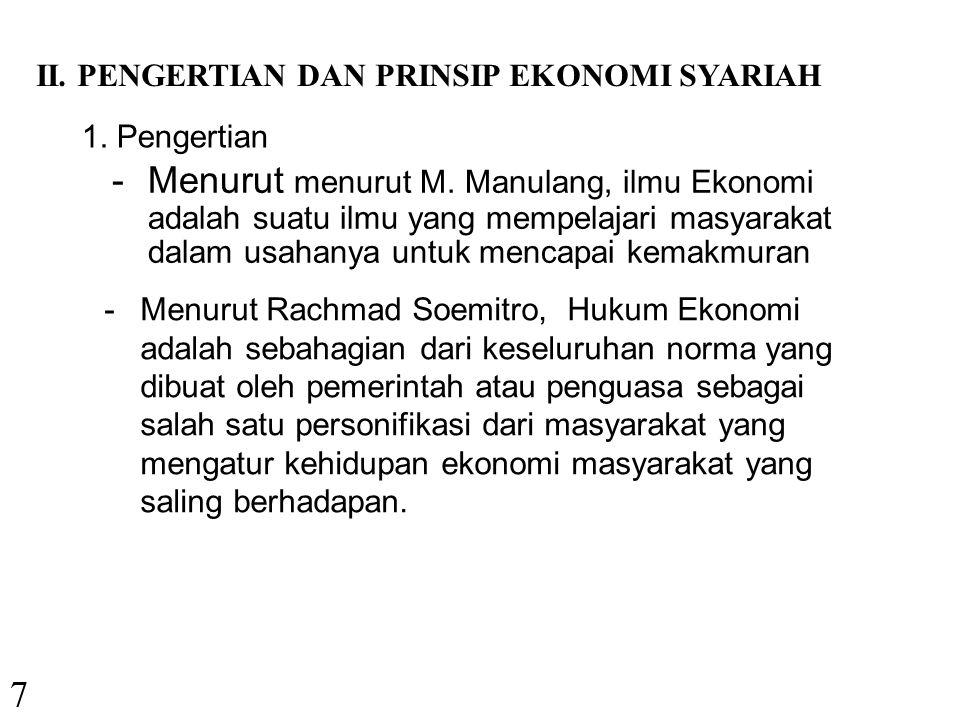 II. PENGERTIAN DAN PRINSIP EKONOMI SYARIAH