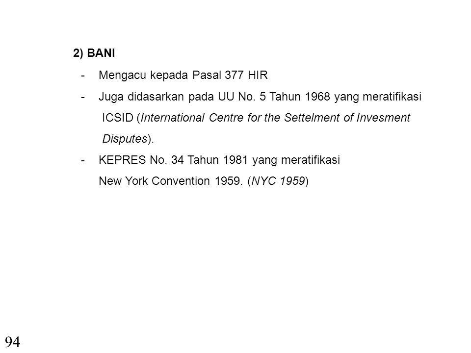 94 2) BANI - Mengacu kepada Pasal 377 HIR