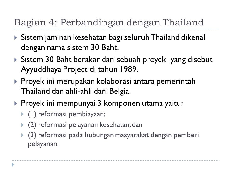 Bagian 4: Perbandingan dengan Thailand