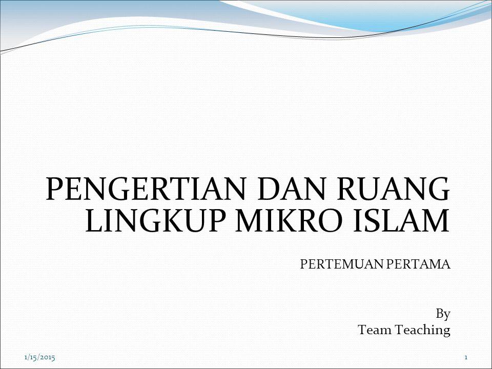 PENGERTIAN DAN RUANG LINGKUP MIKRO ISLAM
