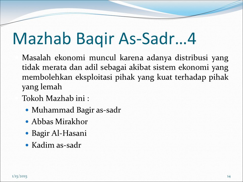 Mazhab Baqir As-Sadr…4
