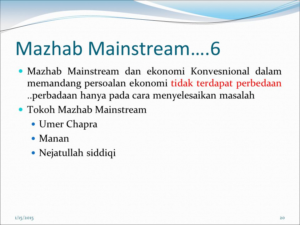 Mazhab Mainstream….6