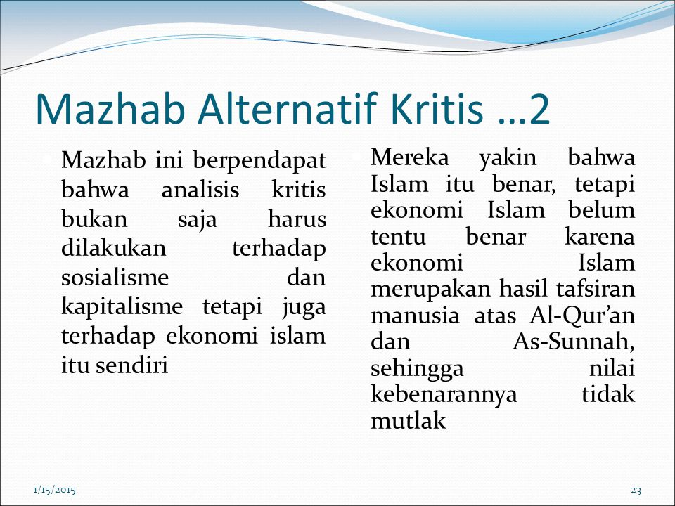 Mazhab Alternatif Kritis …2