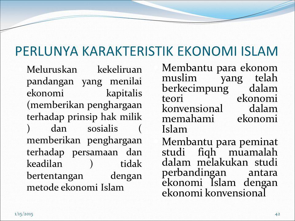 PERLUNYA KARAKTERISTIK EKONOMI ISLAM