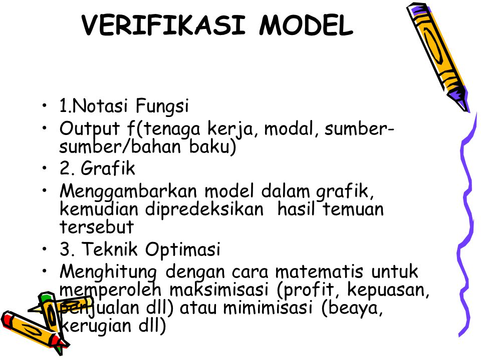 VERIFIKASI MODEL 1.Notasi Fungsi