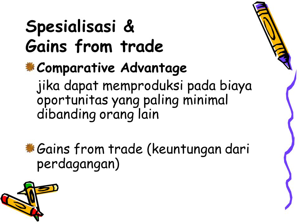 Spesialisasi & Gains from trade