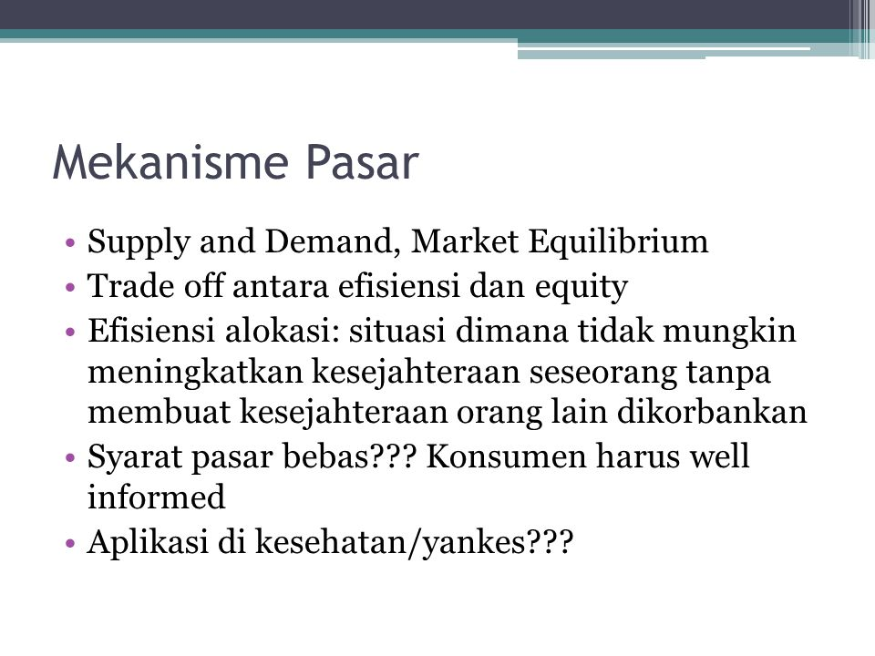 Mekanisme Pasar Supply and Demand, Market Equilibrium
