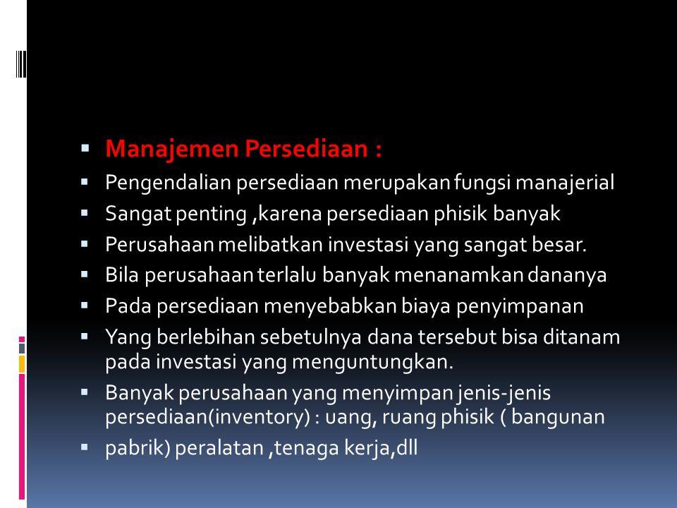 Manajemen Persediaan :