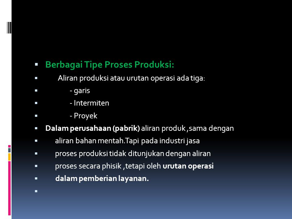 Berbagai Tipe Proses Produksi: