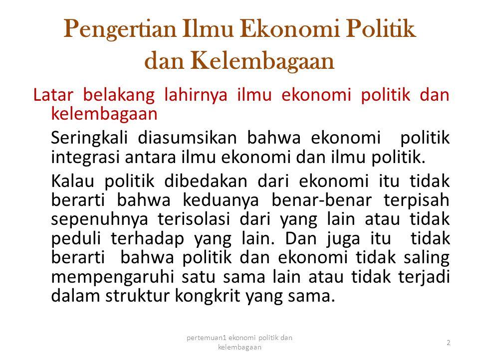 Pengertian Ilmu Ekonomi Politik dan Kelembagaan