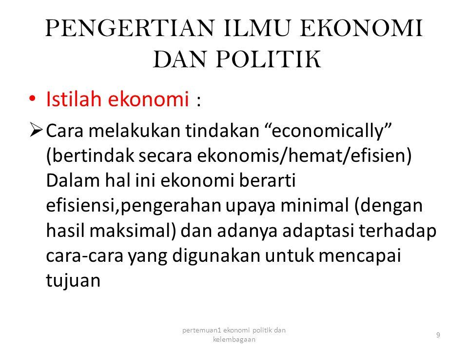 PENGERTIAN ILMU EKONOMI DAN POLITIK