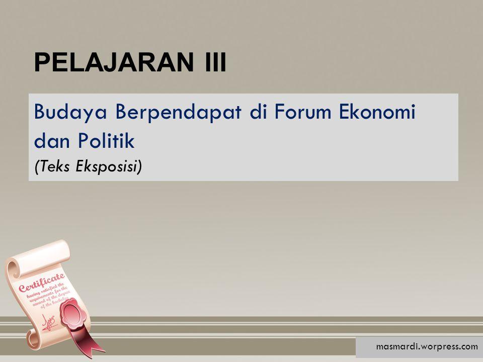 Budaya Berpendapat di Forum Ekonomi dan Politik (Teks Eksposisi)