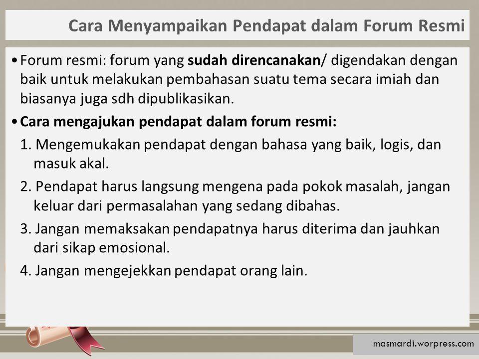 Cara Menyampaikan Pendapat dalam Forum Resmi