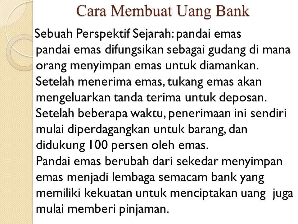Cara Membuat Uang Bank