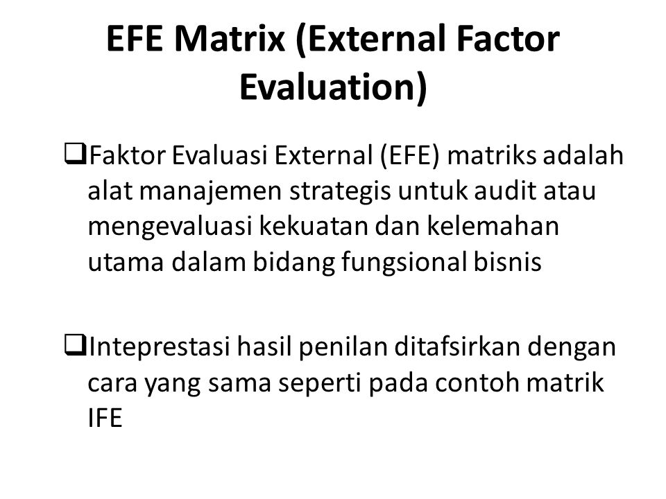 EFE Matrix (External Factor Evaluation)