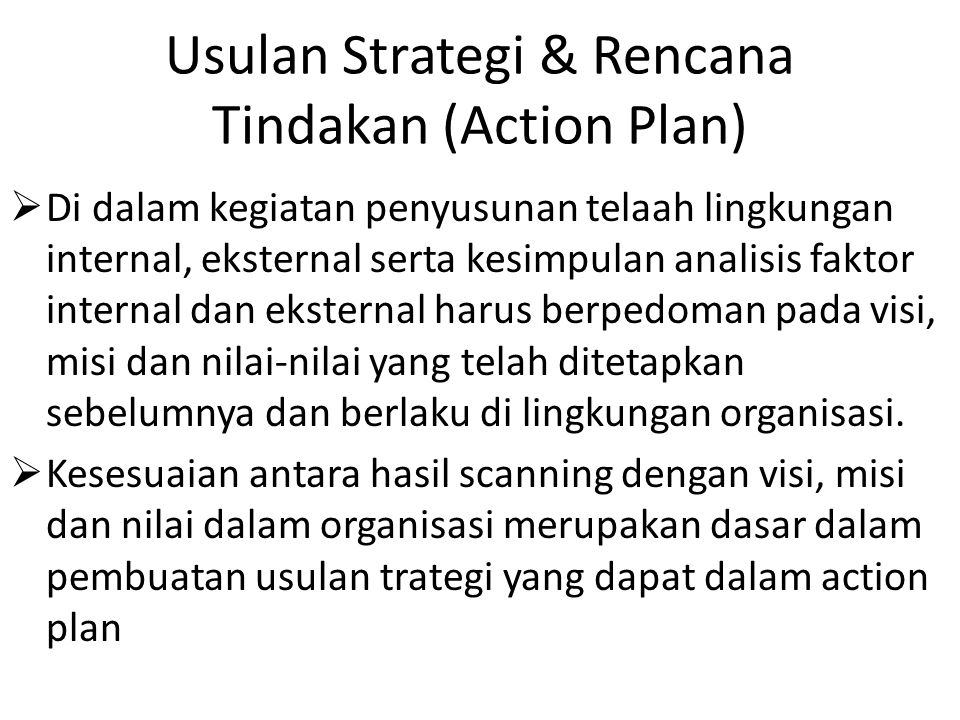 Usulan Strategi & Rencana Tindakan (Action Plan)