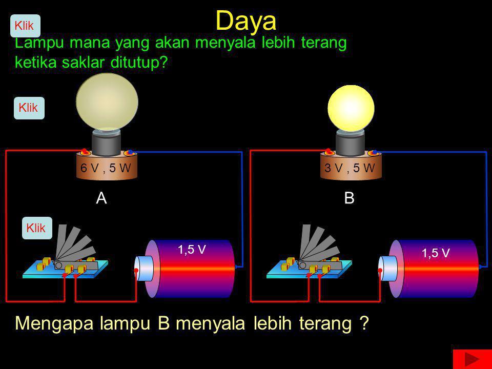 Daya Mengapa lampu B menyala lebih terang