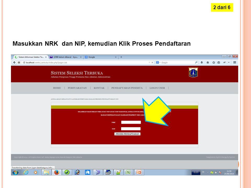 Masukkan NRK dan NIP, kemudian Klik Proses Pendaftaran