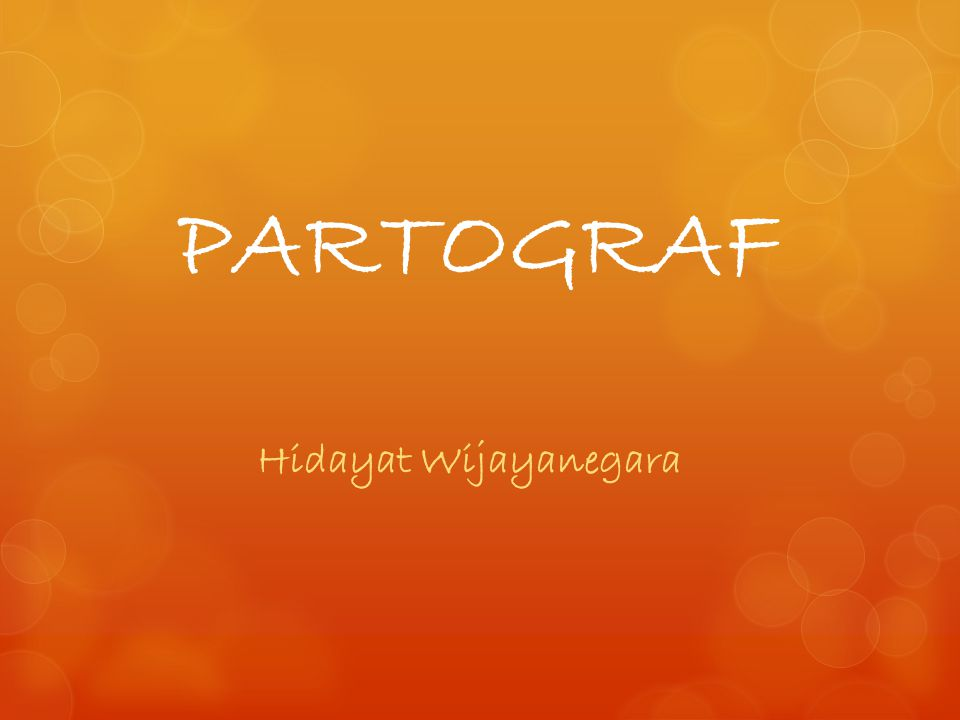 PARTOGRAF Hidayat Wijayanegara