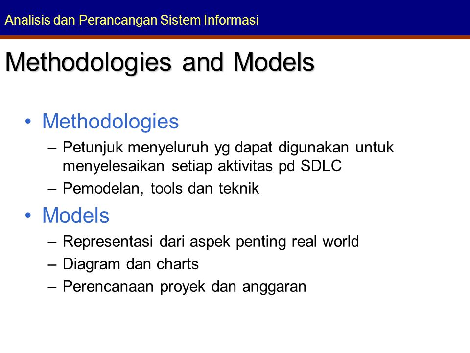 Methodologies and Models
