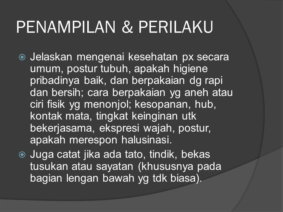 PENAMPILAN & PERILAKU