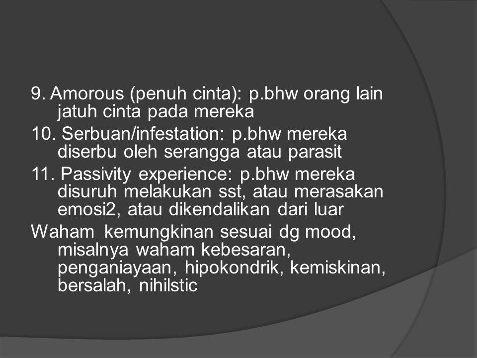 9. Amorous (penuh cinta): p.bhw orang lain jatuh cinta pada mereka