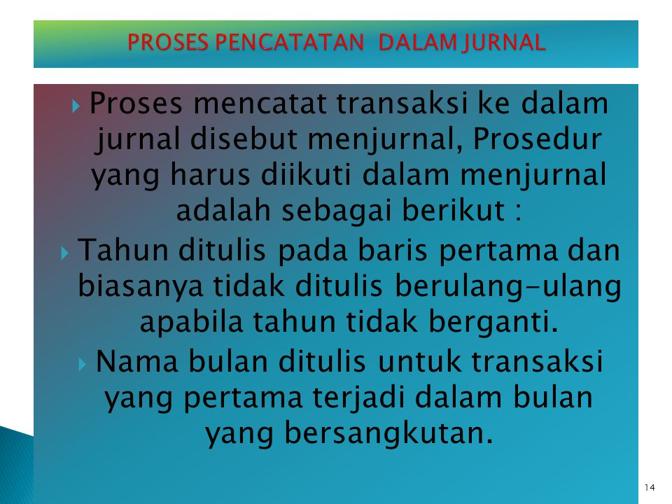 PROSES PENCATATAN DALAM JURNAL