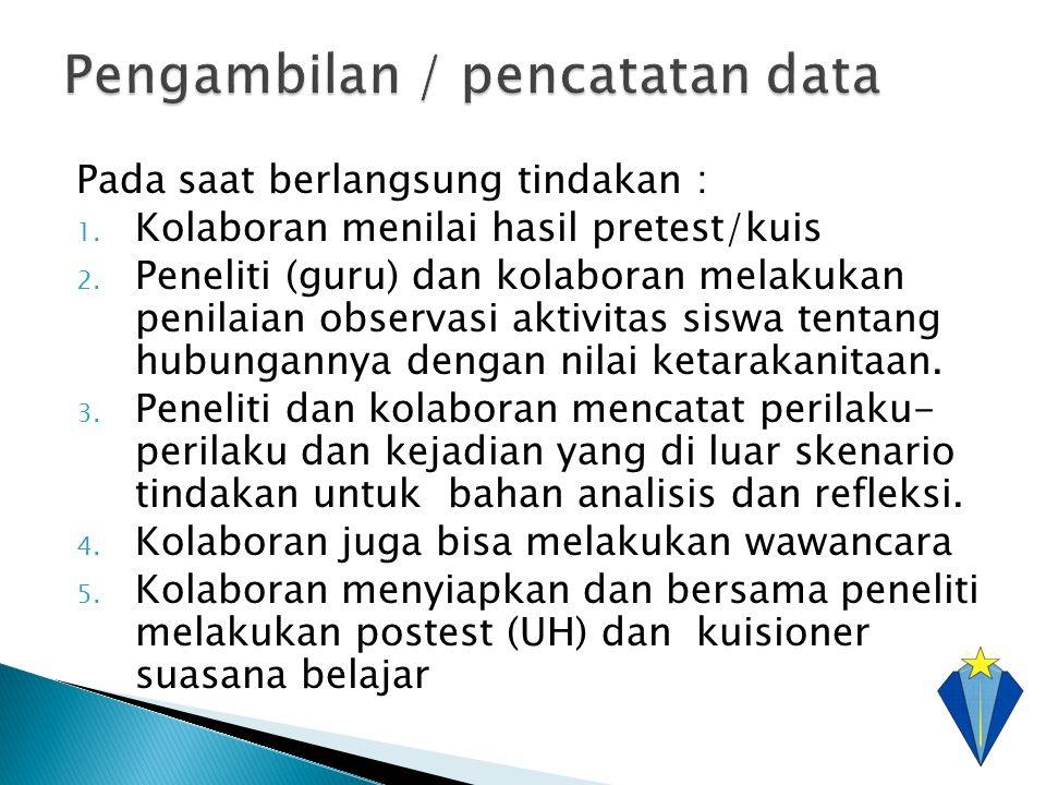 Pengambilan / pencatatan data