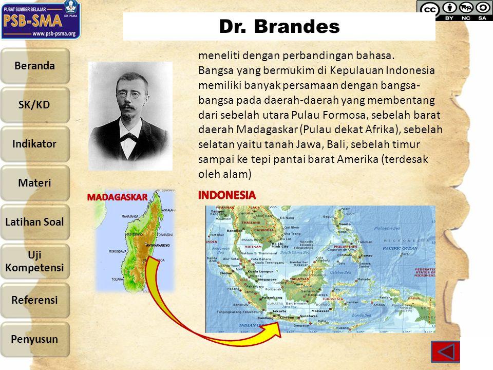 Dr. Brandes meneliti dengan perbandingan bahasa.