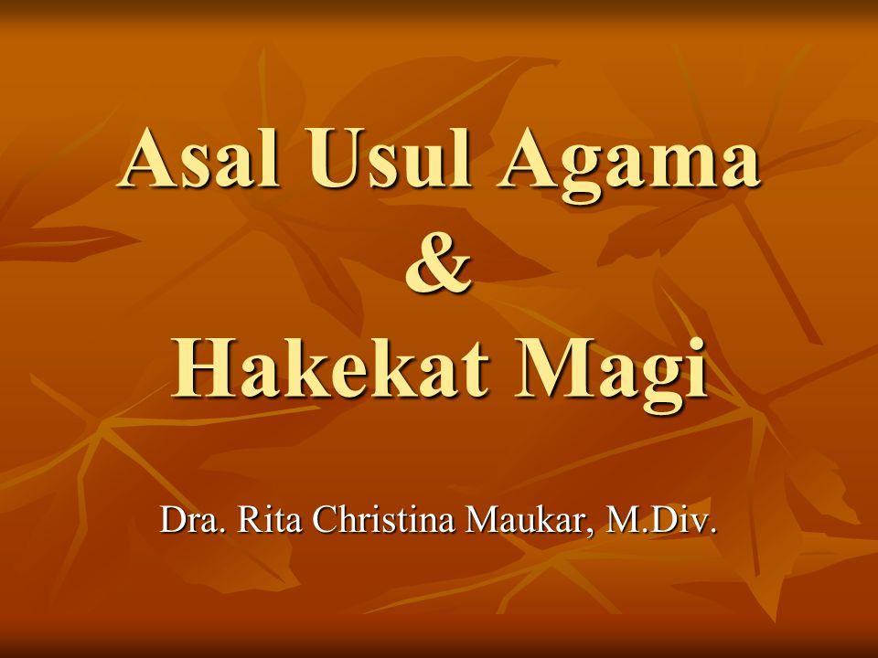 Asal Usul Agama & Hakekat Magi