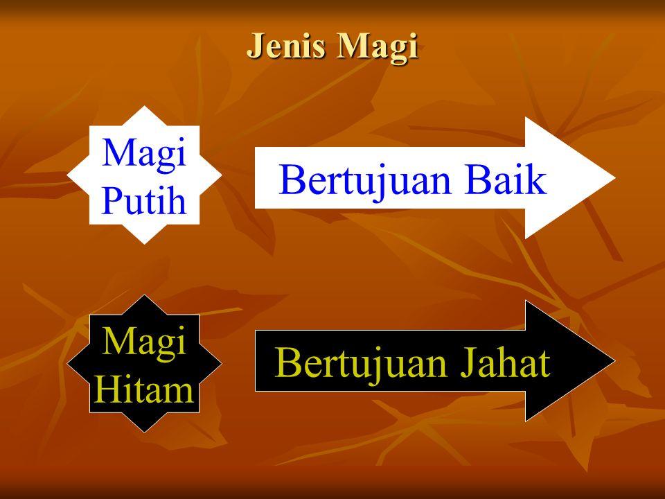 Jenis Magi Magi Putih Bertujuan Baik Magi Hitam Bertujuan Jahat