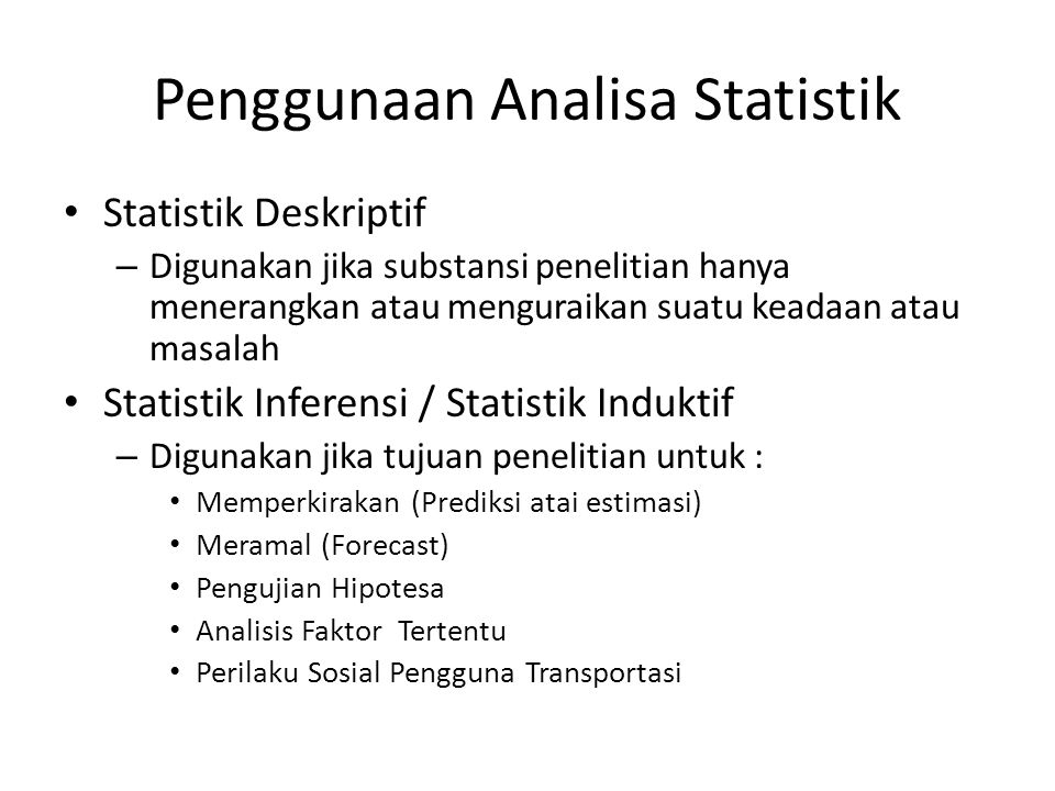 Penggunaan Analisa Statistik