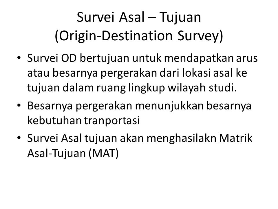 Survei Asal – Tujuan (Origin-Destination Survey)
