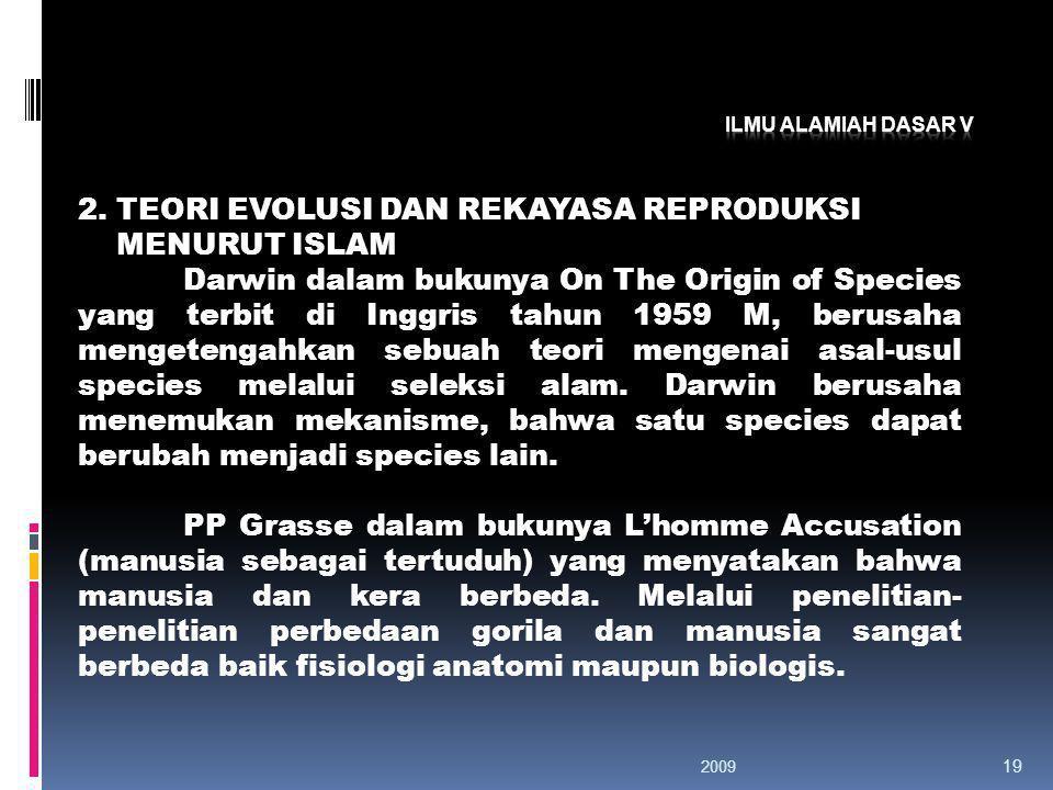 2. TEORI EVOLUSI DAN REKAYASA REPRODUKSI MENURUT ISLAM