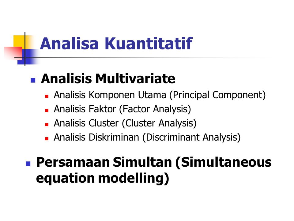 Analisa Kuantitatif Analisis Multivariate