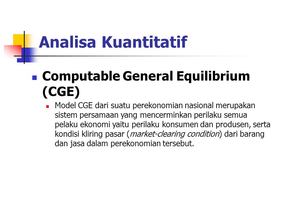 Analisa Kuantitatif Computable General Equilibrium (CGE)