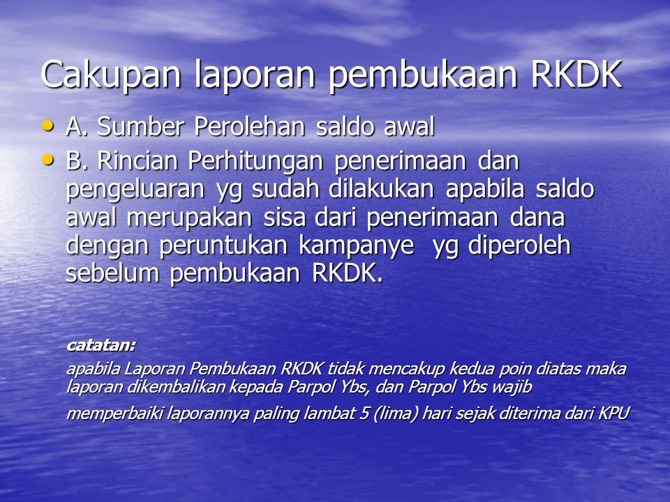 Cakupan laporan pembukaan RKDK